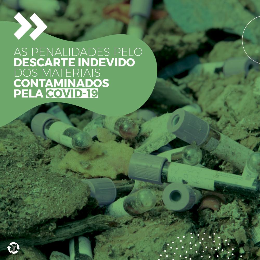 As penalidades pelo descarte indevido dos materiais contaminados pela COVID-19