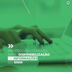 Prorrogado o prazo para disponibilização de informações do SINIR