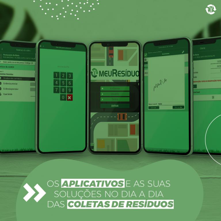 Os aplicativos e as suas soluções no dia a dia das coletas de resíduos