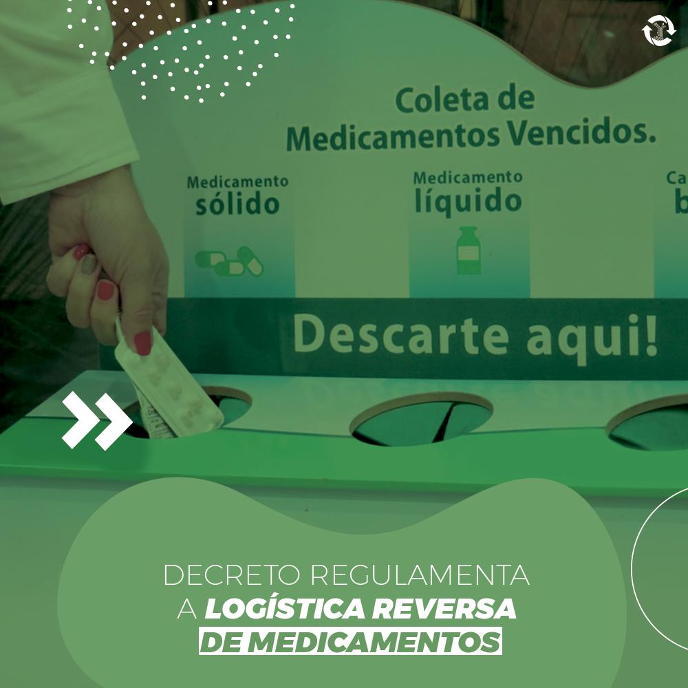 Decreto regulamenta a logística reversa de medicamentos