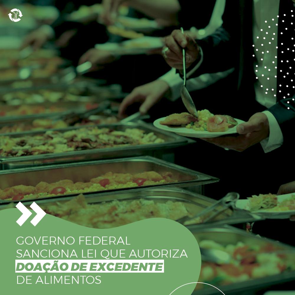 Governo federal sanciona lei que autoriza doação de excedente de alimentos