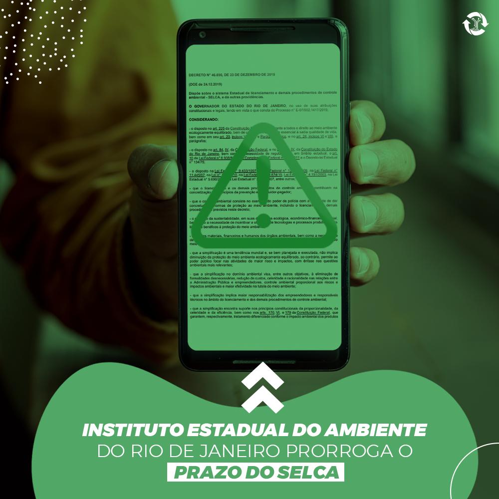 Instituto Estadual do Ambiente do Rio de Janeiro prorroga o prazo do SELCA