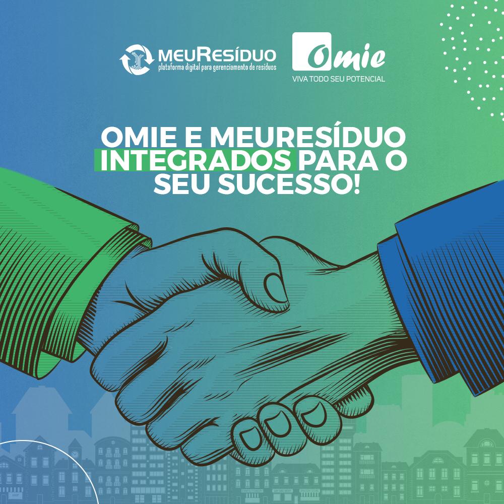 Omie e meuResíduo integrados para o seu sucesso!