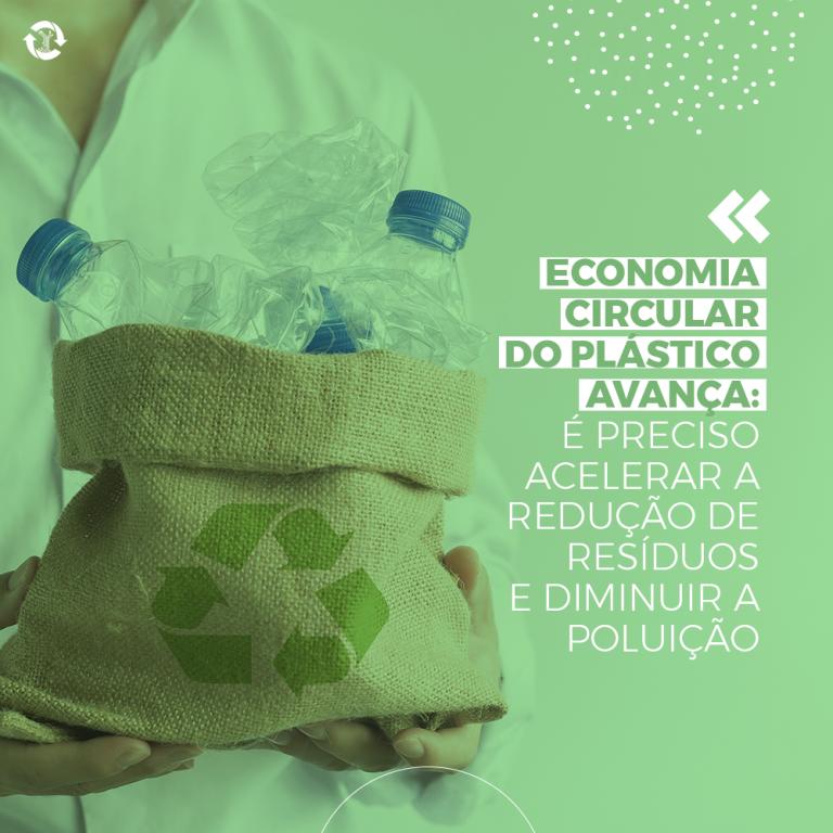 Economia circular do plástico avança: é preciso acelerar a redução de resíduos e diminuir a poluição