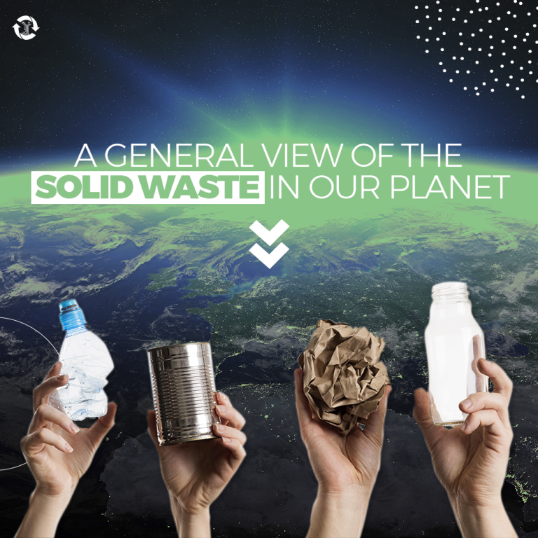 A GENERAL VIEW OF THE SOLID WASTE IN OUR PLANET