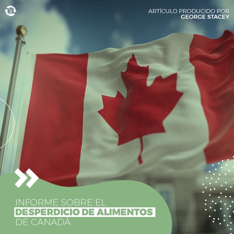 Informe sobre el desperdicio de alimentos de Canadá
