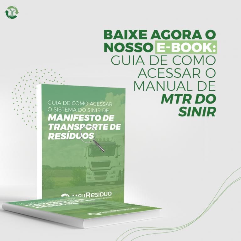Baixe agora o nosso E-book: guia de como acessar o manual de MTR do SINIR