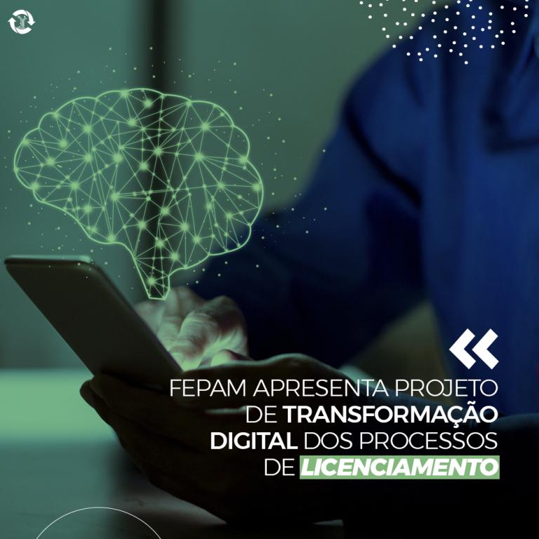 Fepam apresenta projeto de transformação digital dos processos de licenciamento