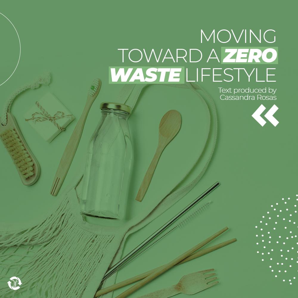 Moving Toward a Zero Waste Lifestyle