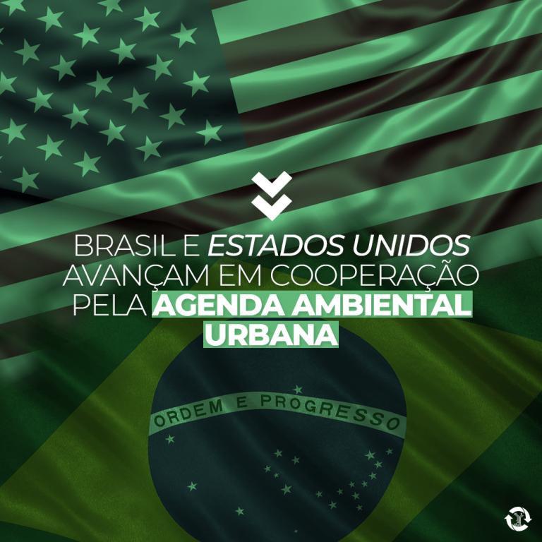Brasil e Estados Unidos avançam em cooperação pela Agenda Ambiental Urbana
