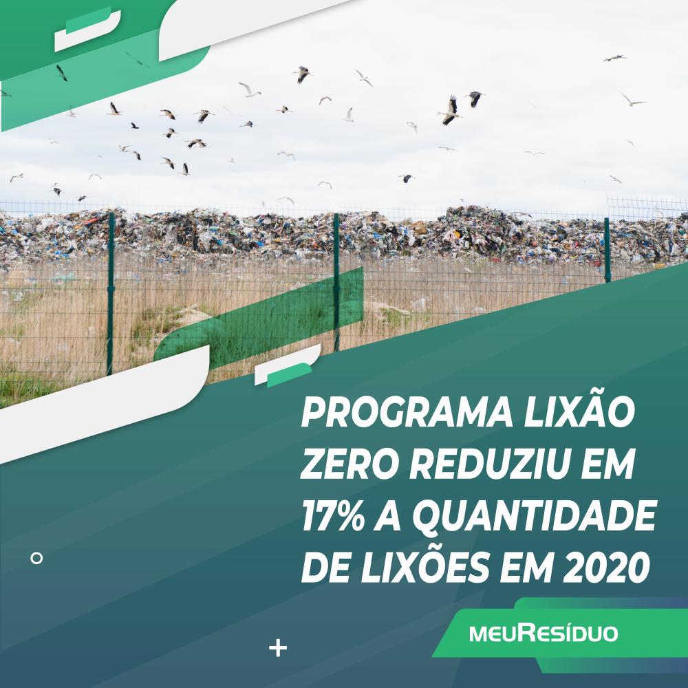 Programa Lixão Zero reduziu em 17% a quantidade de lixões em 2020