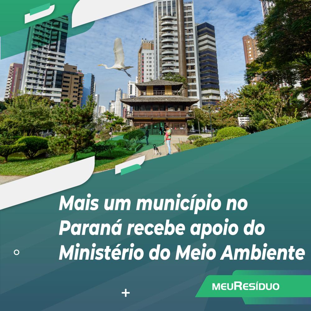 Mais um município no Paraná recebe apoio do Ministério do Meio Ambiente