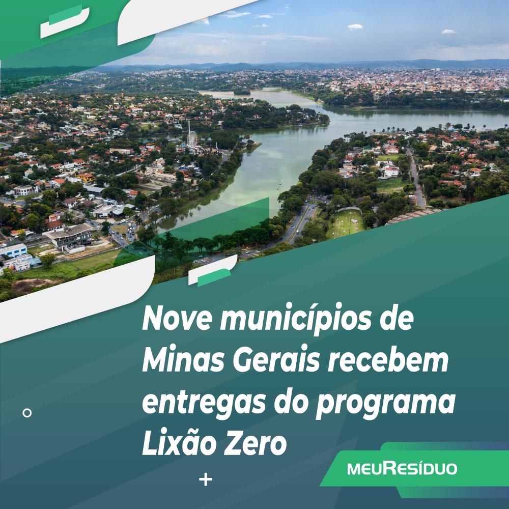Nove municípios de Minas Gerais recebem entregas do programa Lixão Zero