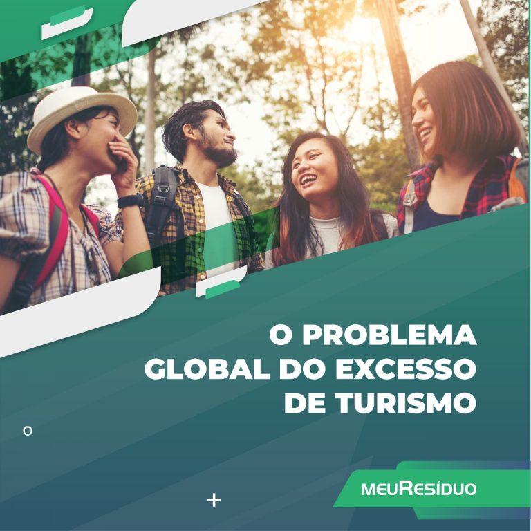 O problema global do excesso de turismo
